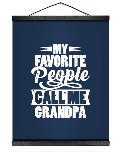 My Favorite People Call Me Grandpa
