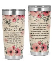 To my future mother-in-law 20oz Tumbler front