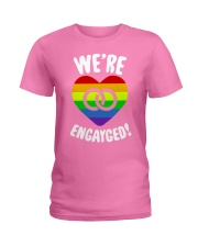 WE ARE ENGAYGED  Ladies T-Shirt thumbnail
