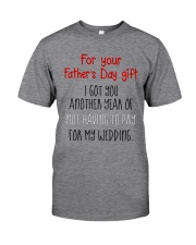 For Father's Day gift - not having to pay Classic T-Shirt thumbnail