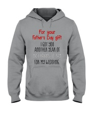 For Father's Day gift - not having to pay Hooded Sweatshirt thumbnail