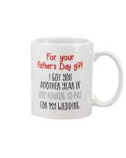 For Father's Day gift - not having to pay Mug front