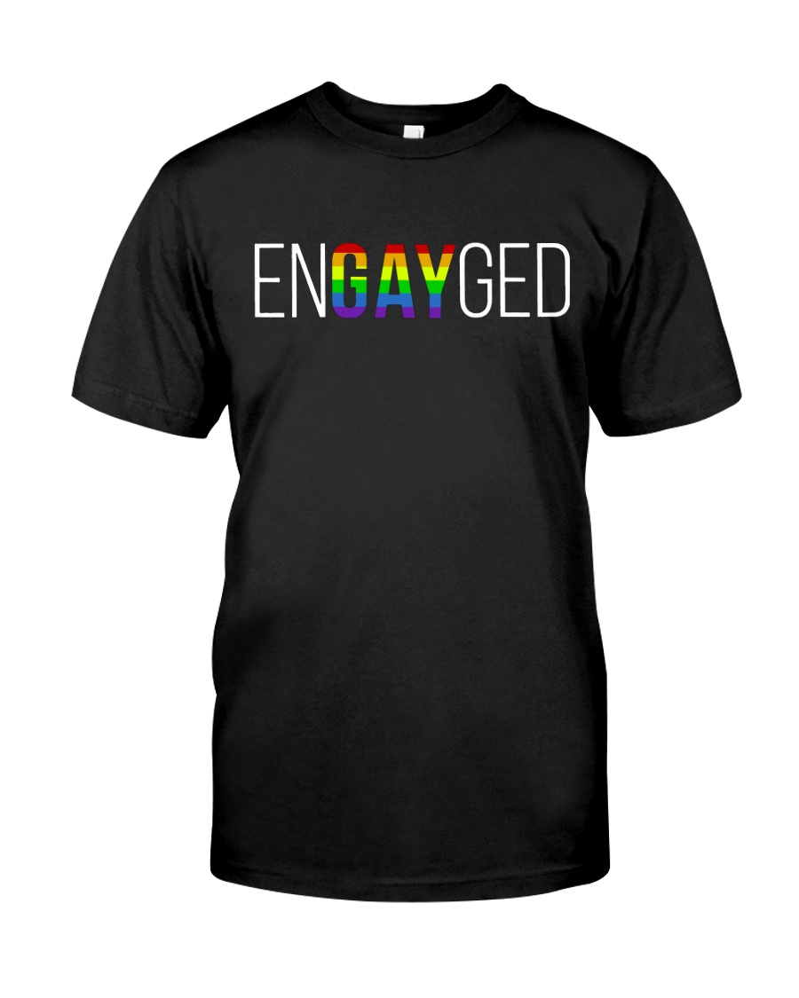 ENGAYGED  Classic T-Shirt