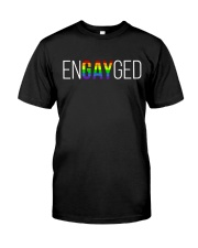 ENGAYGED  Classic T-Shirt front
