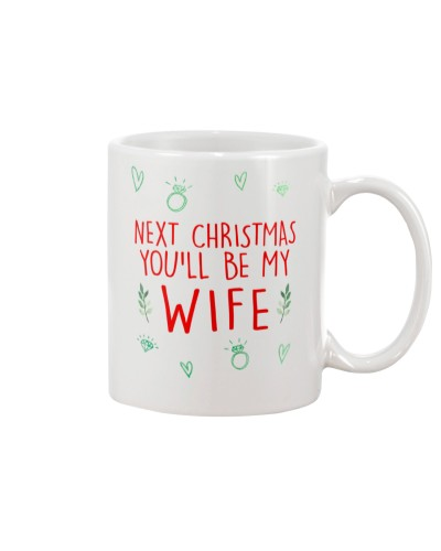 NEXT CHRISTMAS YOU'LL BE MY WIFE