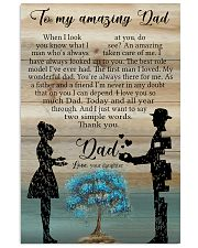 TO MY DAD - WHEN I LOOK AT YOU 16x24 Poster front