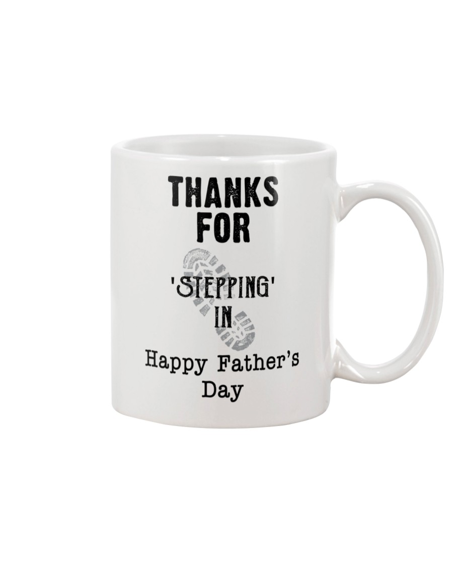 BEST GIFT FOR YOUR STEPDAD - Stepping in  Mug