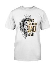 BEST FREAKING DAD Classic T-Shirt front