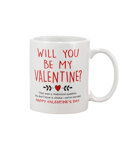 WILL YOU BE MY VALENTINE MUG