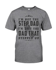 BEST GIFT FOR STEPDAD - putting up with mom - stfd Classic T-Shirt front