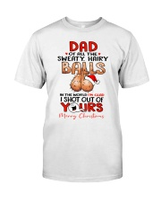I'M GLAD I SHOT OUT OF YOURS Classic T-Shirt tile