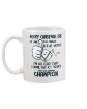 I'm Glad I Came Out Of Yours Christmas Mug back