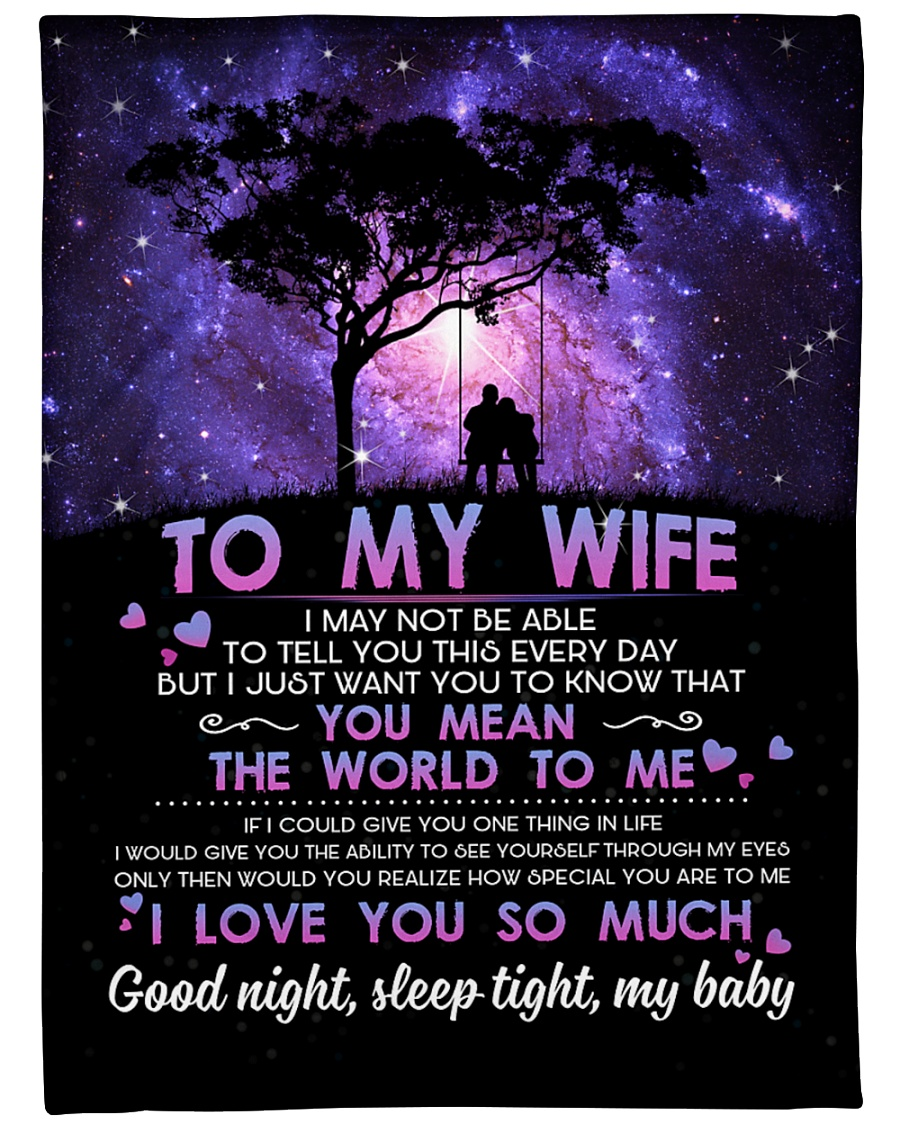 """TO MY WIFE YOU MEAN THE WORLD TO ME Large Fleece Blanket - 60"""" x 80"""""""