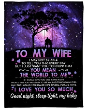 """TO MY WIFE YOU MEAN THE WORLD TO ME Large Fleece Blanket - 60"""" x 80"""" front"""