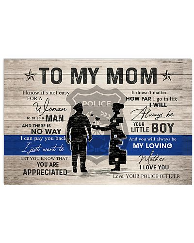 TO MY MOM - POLICE MOM