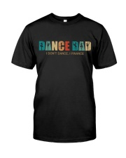 DANCE DAD - I don't dance Classic T-Shirt front