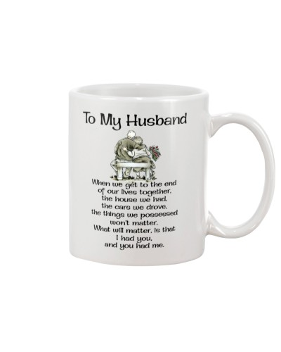TO MY HUSBAND - I HAD YOU