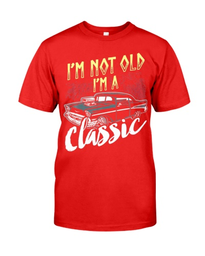 Im Not Old Im Classic Car Funny